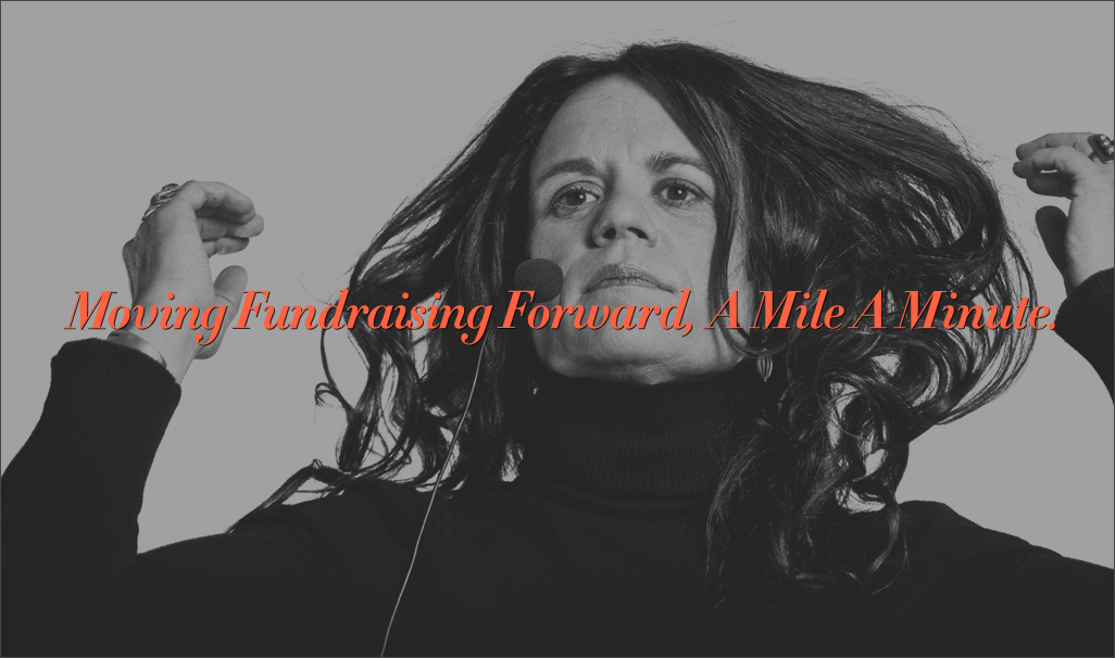 Moving Fundraising Forward, a Mile a Minute
